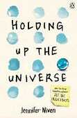 Libro in inglese Holding Up the Universe Jennifer Niven
