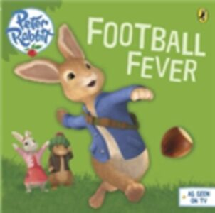 Ebook in inglese Peter Rabbit Animation: Football Fever! Potter, Beatrix