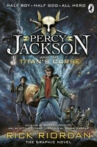 Ebook in inglese Percy Jackson and the Titan's Curse: The Graphic Novel (Book 3) Riordan, Rick