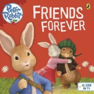 Ebook in inglese Peter Rabbit Animation: Friends Forever -, -