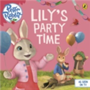 Ebook in inglese Peter Rabbit Animation: Lily's Party Time