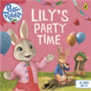 Ebook in inglese Peter Rabbit Animation: Lily's Party Time -, -