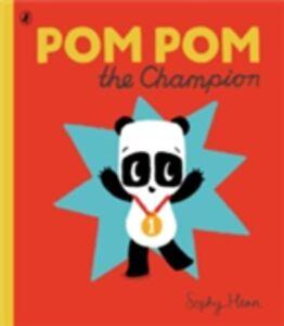 Ebook in inglese Pom Pom the Champion Henn, Sophy