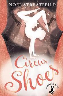 Circus Shoes - Noel Streatfeild - cover