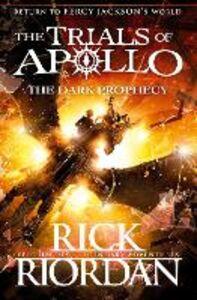 Foto Cover di The Dark Prophecy (The Trials of Apollo Book 2), Ebook inglese di Rick Riordan, edito da Penguin Books Ltd