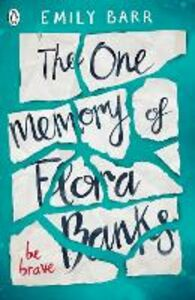 Libro in inglese The One Memory of Flora Banks  - Emily Barr