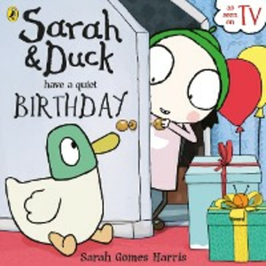 Ebook in inglese Sarah and Duck have a Quiet Birthday Harris, Sarah Gomes