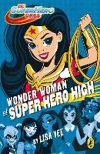 DC Super Hero Girls: Wonder Woman at Super Hero High