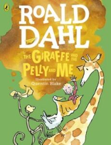 Ebook in inglese Giraffe and the Pelly and Me (Colour Edn) Dahl, Roald