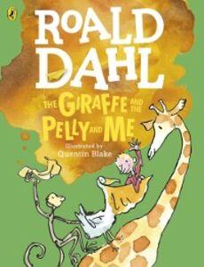 Foto Cover di Giraffe and the Pelly and Me (Colour Edn), Ebook inglese di Roald Dahl, edito da Penguin Books Ltd