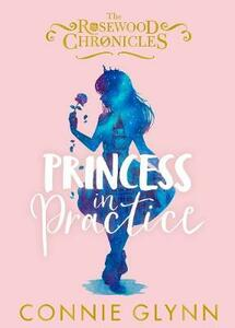 Princess in Practice - Connie Glynn - cover