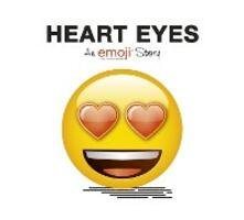 Emoji: Heart Eyes (An Official Emoji Story)