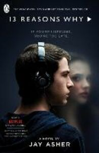 Libro in inglese Thirteen Reasons Why: (TV Tie-in)  - Jay Asher