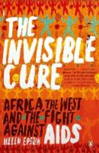 Ebook in inglese Invisible Cure Epstein, Helen