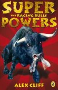 Superpowers: The Raging Bulls