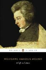 Mozart: A Life in Letters