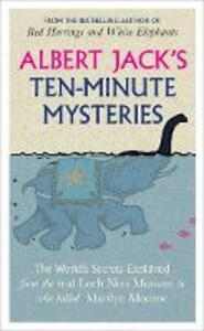 Albert Jack's Ten-minute Mysteries