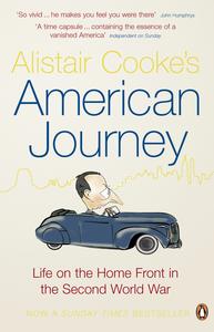 Ebook in inglese Alistair Cooke's American Journey Cooke, Alistair