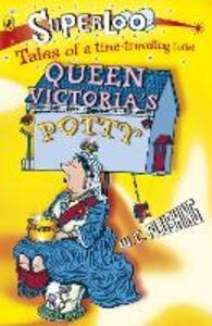 Superloo: Queen Victoria's Potty
