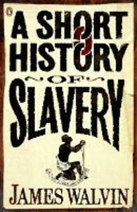Short History of Slavery