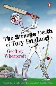 Strange Death of Tory England