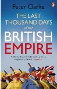 Last Thousand Days of the British Empire