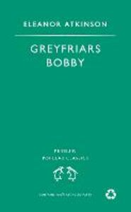 Ebook in inglese Greyfriars Bobby Atkinson, Eleanor