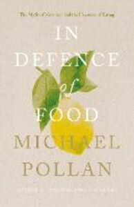 Ebook in inglese In Defence of Food Pollan, Michael