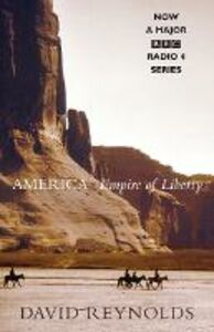 Foto Cover di America, Empire of Liberty, Ebook inglese di David Reynolds, edito da Penguin Books Ltd