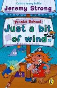 Pirate School: Just a Bit of Wind