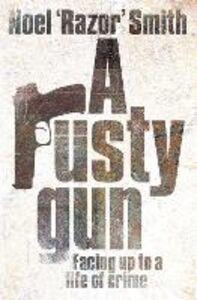 Foto Cover di Rusty Gun, Ebook inglese di Noel 'Razor' Smith, edito da Penguin Books Ltd
