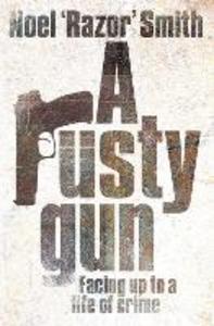 Ebook in inglese Rusty Gun Smith, Noel 'Razor'