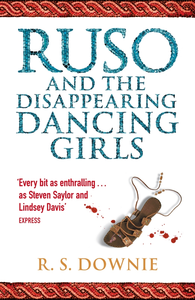 Ebook in inglese Ruso and the Disappearing Dancing Girls Downie, R. S.