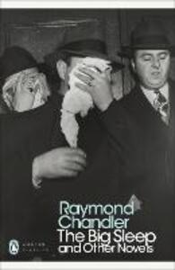 Big Sleep and Other Novels