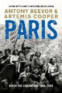 Ebook in inglese Paris After the Liberation: 1944 - 1949 Beevor, Antony , Cooper, Artemis