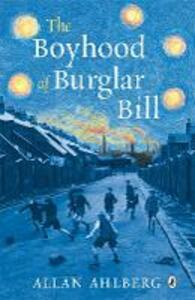 The Boyhood of Burglar Bill