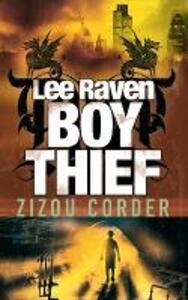 Lee Raven, Boy Thief