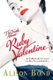 Truth about Ruby Valentine