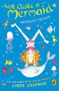 Not Quite a Mermaid: Mermaid Tricks