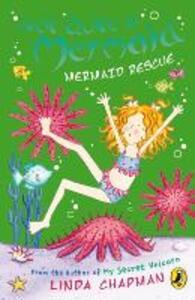 Not Quite a Mermaid: Mermaid Rescue