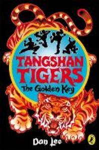 Tangshan Tigers: The Golden Key