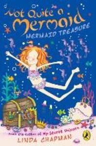 Not Quite a Mermaid: Mermaid Treasure