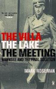 Villa, The Lake, The Meeting