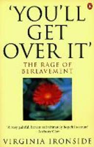 'You'll Get Over It'