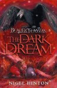 Beaver Towers: The Dark Dream