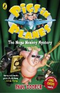 Pigs in Planes: The Mega Monkey Mystery