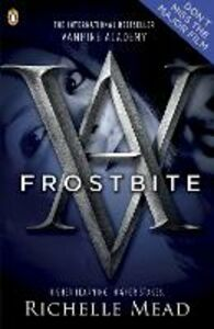 Ebook in inglese Vampire Academy: Frostbite (book 2) Mead, Richelle