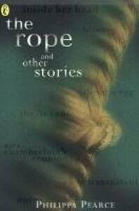 Rope and Other Stories