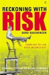 Reckoning with Risk