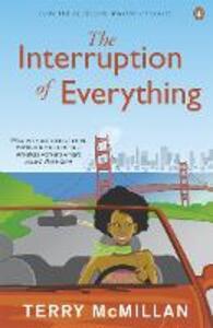 Interruption of Everything